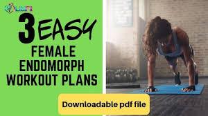 female endomorph workout plans