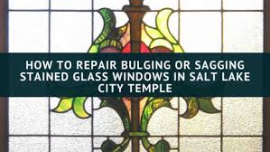 sagging stained glass windows