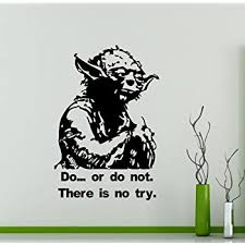 Amazon Com Star Wars Wall Vinyl Decal Do Or Do Not There Is No Try Master Yoda Quote Vinyl Sticker Home Teen Kids Room Nursery Art Decor Lettering Vinyl Mural 1sw Home Improvement