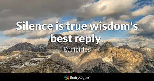 euripides silence is true wisdom s best reply
