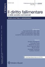 Il Diritto fallimentare e delle società commerciali : rivista di dottrina e giurisprudenza