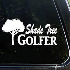 Amazon Com Shade Tree Golferauto Sticker Vinyl Car Decal Decor For Window Bumper Laptop Walls Computer Tumbler Mug Cup Phone Truck Car Accessories Luty91bjcxyv Baby
