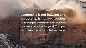"sheryl sandberg quote ""leadership is not bullying and leadership"