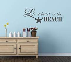 Life Is Better At The Beach Vinyl Decal Sticker 25 W X 10 H Charcoal Beachfront Decor