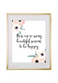 There Are So Many Beautiful Reasons To Be Happy Printable Wall Art Chicfetti