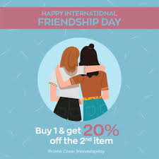 Happy International Friendship Day ...