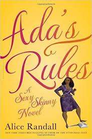 Ada's Rules: A Sexy Skinny Novel: Randall, Alice: 9781608198276:  Amazon.com: Books