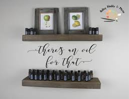 Vinyl Wall Decal There S An Oil For That Decal Etsy