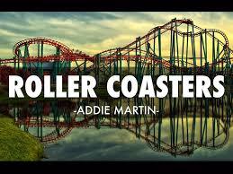 Roller Coasters by Addie Martin