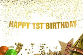 Happy First Birthday gold banner. 1st birthday decoration banner ...
