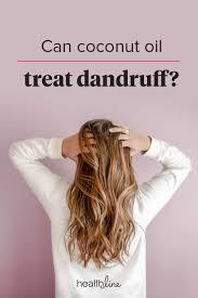 coconut oil for dandruff treatment