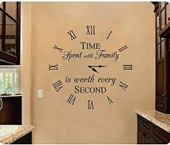 Amazon Com 24 Time Spent With Family Is Worth Every Second Clockface Wall Decal Sticker Art Home Decor Home Kitchen