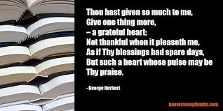 thank you god quote give me a grateful heart thank you quotes