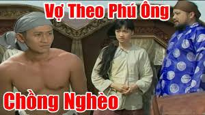 Vợ Chê Chồng Nghèo Bỏ Theo Phú Ông - Phim Cổ Tích Việt Nam Hay ...