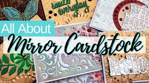 mirror cardstock tips and tricks how