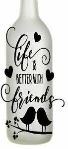 Life Is Better With Friends Wine Bottle Vinyl Decal Sticker Diy Ebay