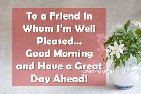sweet good morning wishes for friends