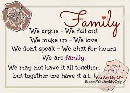 family we all have ups and downs heart quotes meant to be