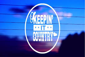 Keeping It Country Car Decal Sticker