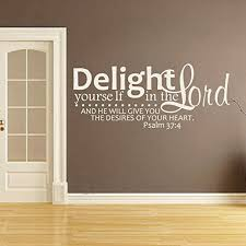 Amazon Com Battoo Vinyl Wall Decal Christian Wall Quote Delight Yourself In The Lord Living Room Bible Verse Scripture Wall Art White 19 H X46 W Home Kitchen