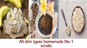 homemade scrubs oily skin dry skin