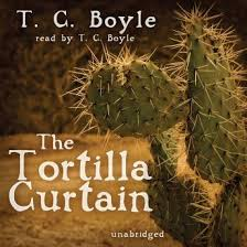 tortilla curtain by t c boyle