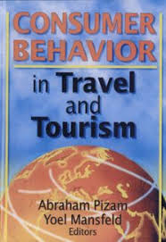 "Quotes from Books"" : Consumer Behavior in Travel and Tourism - Abraham Pizam,  Yoel Mansfeld - Encywiki"