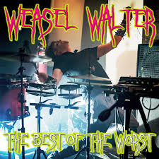 Weasel Walter - The Best Of The Worst (2020, File) | Discogs