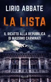 La lista. Il ricatto alla Repubblica di Massimo Carminati: Lirio ...