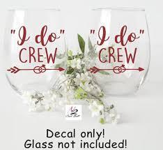 I Do Crew Bridesmaids Gifts Bridal Team Vinyl Decals Etsy