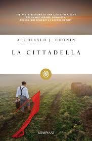 La cittadella (Italian Edition): Cronin, Archibald J., Coardi ...