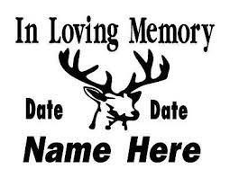 In Loving Memory Decal Memorial 10 Deer Buck Hunting Window Sticker Personalize Rainbowlands Lk