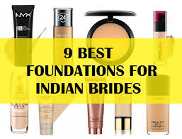 foundations for indian bridal makeup