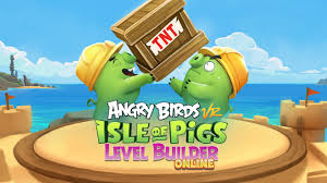Angry Birds VR: Isle of Pigs level editor goes online, letting players  share creations