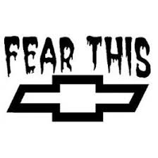 Fear This Chevy Decal Chevy Trucks Chevy Stickers Chevrolet Bowtie Logo
