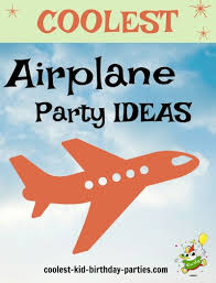 Coolest Airplane Birthday Party Ideas Your Kid S Coolest Birthday Ever