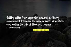 getting better from depression quotes top famous quotes about