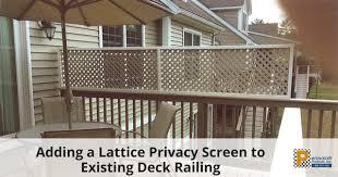 Adding A Lattice Privacy Screen To Existing Deck Railing Privacy Screen Deck Lattice Privacy Screen Diy Lattice Privacy Screen