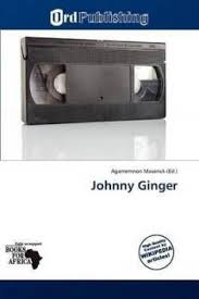 Johnny Ginger: Buy Johnny Ginger by unknown at Low Price in India ...