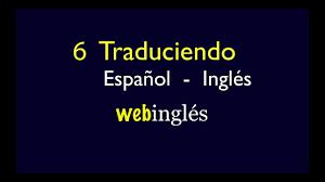 6 traducir español inglés cuando tener