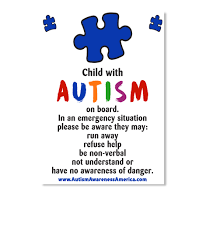 Autism Child Car Decal Child With Autism On Board In An Emergency Situation Please Be Aware They May Run Away Refuse Help Be Products Teespring