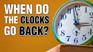 Do the clocks go back this weekend and ...