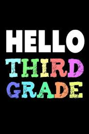 Hello Third Grade: 3rd Grader Back To School Colorful Writing Notebook Gift  by Creative Juices Publishing, Paperback | Barnes & Noble®
