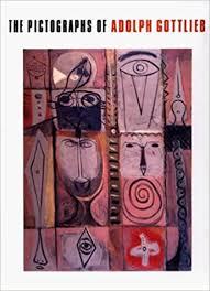 The Pictographs of Adolph Gottlieb: Sanford Hirsch, Evan Maurer, Lawrence  Alloway, Linda Konheim Kramer, Charlotta Kotik: 9781555951146: Amazon.com:  Books