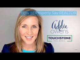 """Addie Owens teaches you how to properly say the word """"REALTOR"""". - YouTube"""