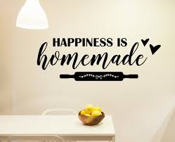 Happiness Is Homemade Decal Kitchen Decal Kitchen Decor Kitchen Wall Decal Kitchen Quotes Vinyl Wall Art Happiness Sticker