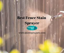 Best Fence Stain Sprayer For 2021 Stain Your Way To Backyard Bliss