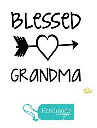 Blessed Grandma Vinyl Decal For Yeti Tumbler Car Cup Or Laptop In Black Mom Gift Quote From Dash Of Flair Https Decals For Yeti Cups Gift Quotes Cup Decal