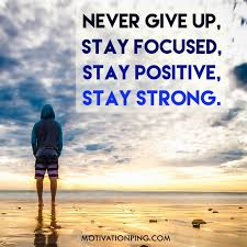 never give up quotes to keep you motivated in