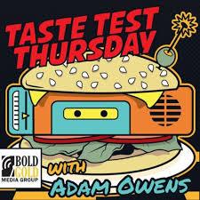 Taste Test Thursday with Adam Owens on RadioPublic